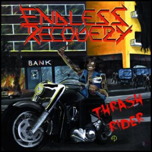 Endless Recovery - Thrash Rider - CD