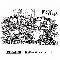 Mutilation - Massacre On Bodies - 7""