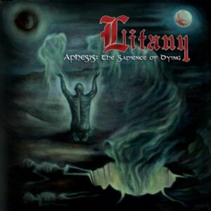Litany - Aphesis: The Sapience of Dying = CD