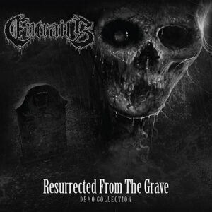 Entrails - Resurrected from the Grave - DLP