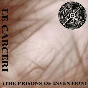 Reprobate – Le Carceri (The Prisons Of Invention) - 7""
