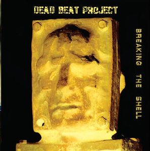 Dead Beat Project – Breaking The Shell - CD