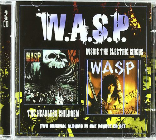W.A.S.P. – The Headless Children / Inside The Electric Circus - CD