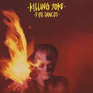Killing Joke ‎– Fire Dances - CD