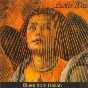 Lucifer Was - Blues From Hellah - CD
