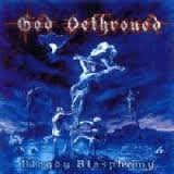 God Dethroned - Bloody Blasphemy - LP (blue)