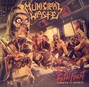 Municipal Waste – The Fatal Feast (Waste In Space) (green)