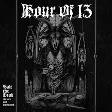Hour Of 13 ‎– Salt The Dead: The Rare And Unreleased - MC